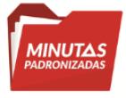 MINUTAS PADRONIZADAS
